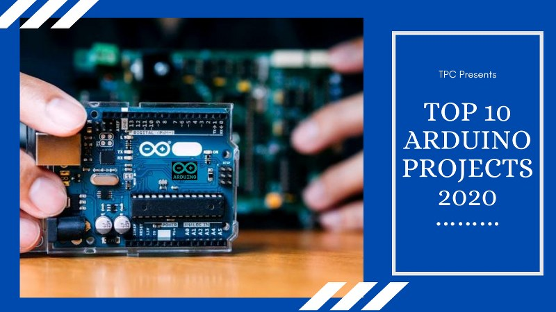Top Arduino Projects in 2020