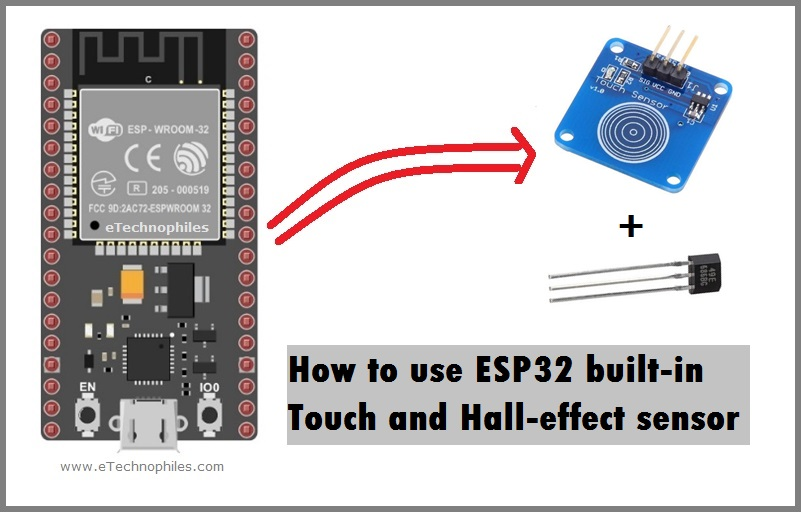 ESP32 Touch and Hall effect sensor